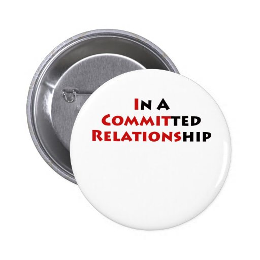 In A Committed Relationship? Pin