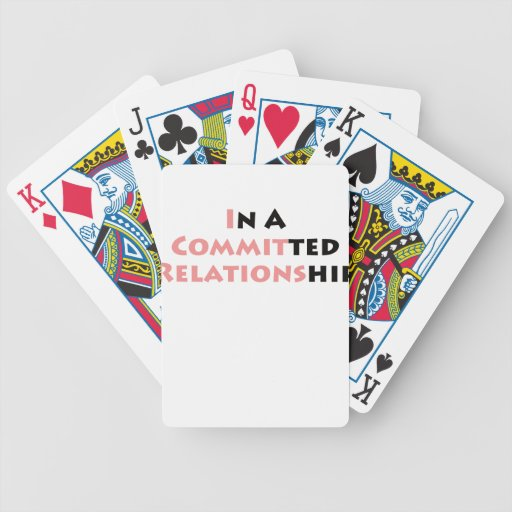 In A Committed Relationship? Bicycle Card Decks