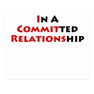 In A Committed Relationship Postcards