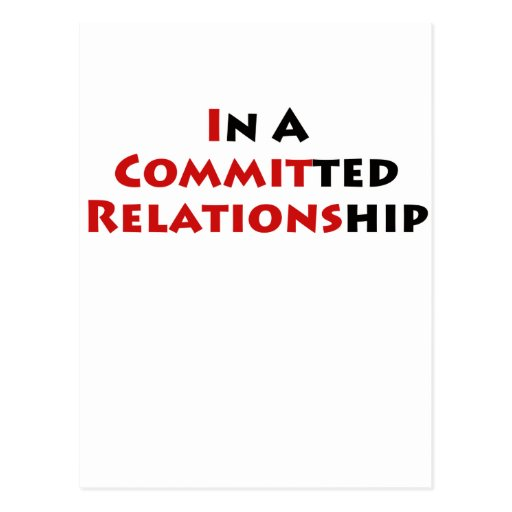 In A Committed Relationship? Postcard