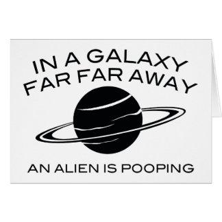 In A Galaxy Far Far Away An Alien Is Pooping Greeting Card