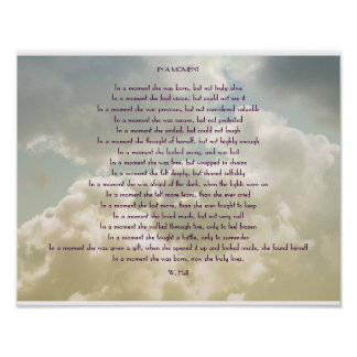 """""""IN A MOMENT"""" INSPIRATIONAL POEM POSTER"""
