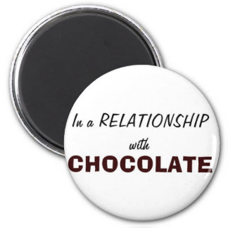 In a Relationship with Chocolate 6 Cm Round Magnet