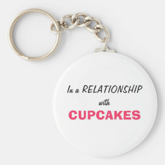 In a relationship with Cupcakes Key Ring