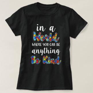 In a world be kind Womens Autism awareness shirt