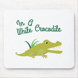 In Awhile Crocodile Mouse Pad