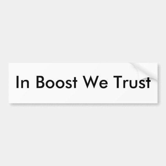 In Boost We Trust sticker