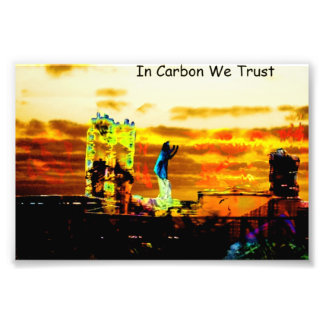 In Carbon We Trust Photographic Print