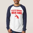 In Case Of Emergency Break Glass T-Shirt