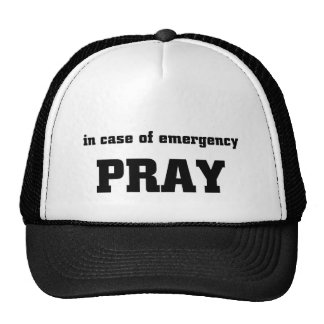 In case of emergency pray cap