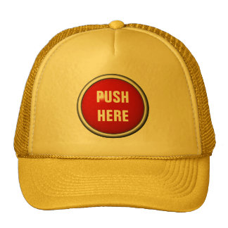 in case of emergency push here mesh hat