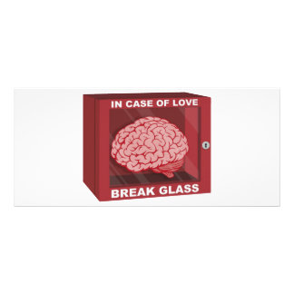 In Case Of Love, Break Glass and Use Brain Full Color Rack Card