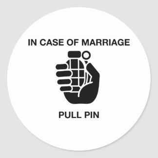IN CASE OF MARRIAGE, PULL PIN ROUND STICKER