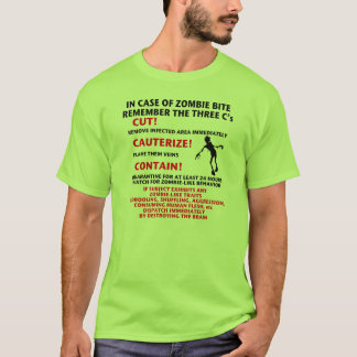 """IN CASE OF ZOMBIE BITE"" T-Shirt"