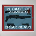 In case of Zombies break glass Print