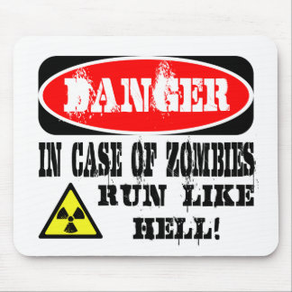 In case of zombies run like hell! mouse pad
