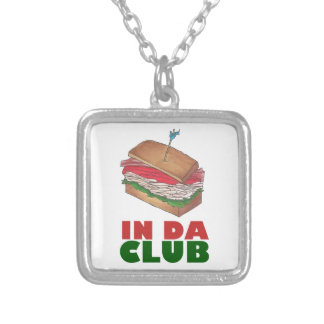 In Da Club Turkey Club Sandwich Funny Foodie Diner Silver Plated Necklace