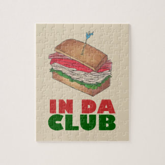 In Da Club Turkey Club Sandwich Funny Foodie Gift Jigsaw Puzzle