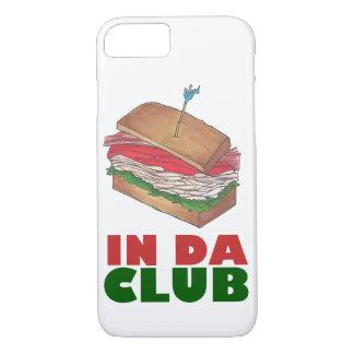 In Da Club Turkey Sandwich Shop Funny Foodie Gift iPhone 8/7 Case