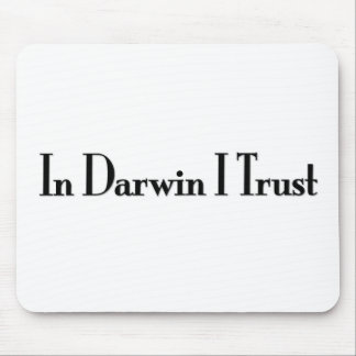 In Darwin I Trust Mouse Pad