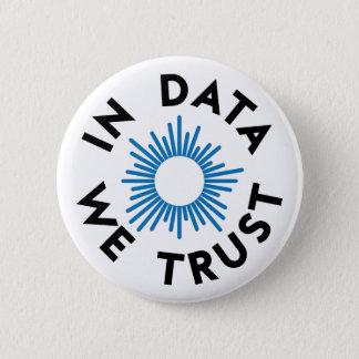 In Data We Trust Badge