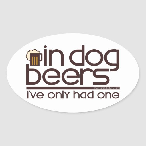 In Dog Beers (w/Mug) Oval Stickers