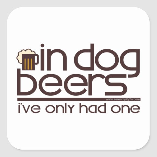In Dog Beers (w/Mug) Square Sticker