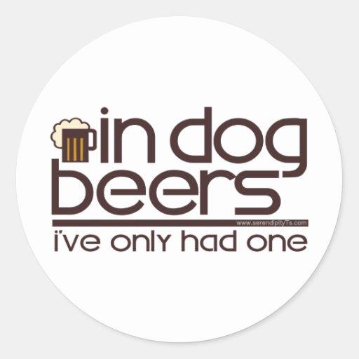 In Dog Beers (w/Mug) Round Sticker