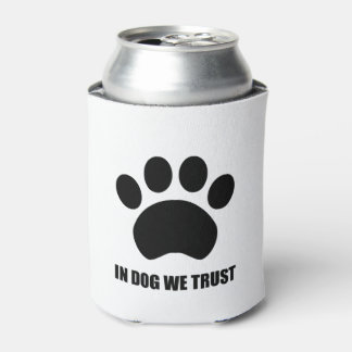 In Dog We Trust Can Cooler