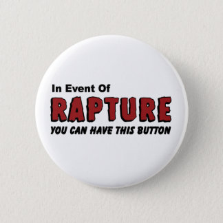 In Event of Rapture Christian Button