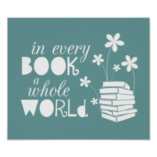 In Every Book A Whole World Posters