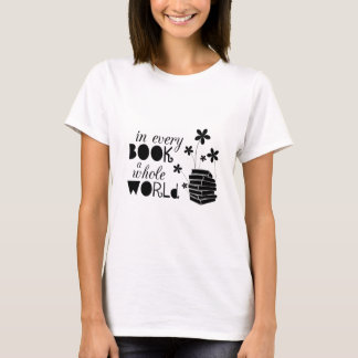 In Every Book A Whole World T-Shirt