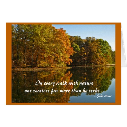 In every walk with nature. card