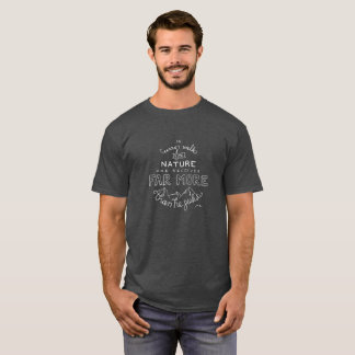In Every Walk with Nature Men's T-Shirt