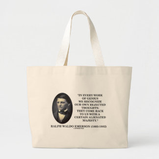 In Every Work Of Genius Our Own Rejected Thoughts Jumbo Tote Bag