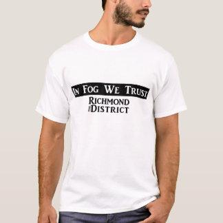 """""""In Fog We Trust"""" Men's Tshirt"""