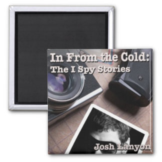In From The Cold Square Magnet