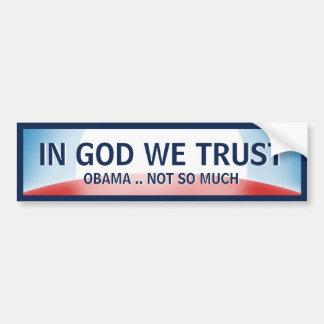 In God Not Obama Bumper Sticker