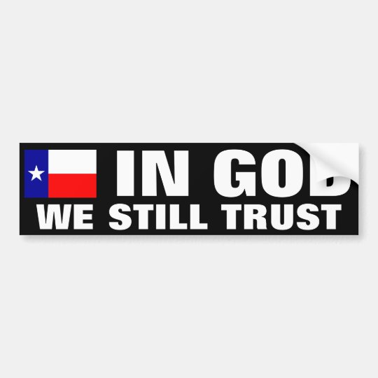 In God We Still Trust Bumper Sticker