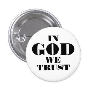 """""""IN GOD WE TRUST"""" 1.25-inch 3 Cm Round Badge"""