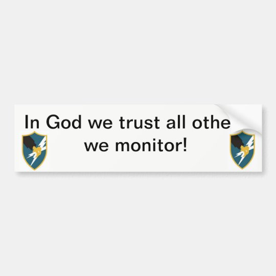 In God We Trust, All Others We Monitor
