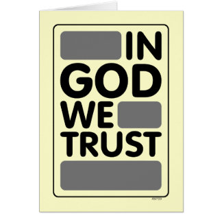 In God We Trust Greeting Card