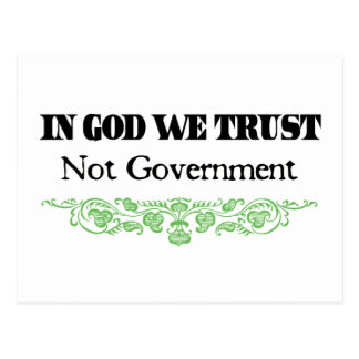 In God We Trust, Not Government Postcard