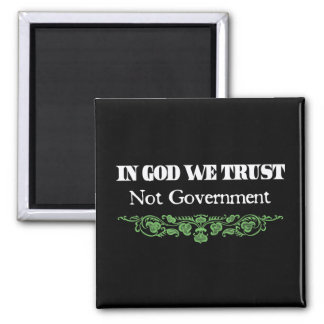 In God we Trust Not Government Square Magnet