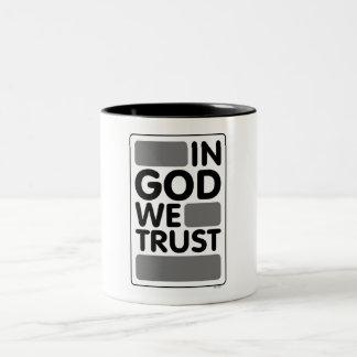 In God We Trust Two-Tone Coffee Mug