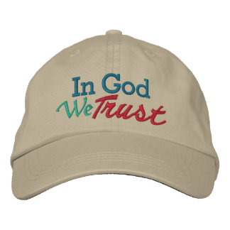 IN GOD We Trust - Wear it with Pride Embroidered Hat