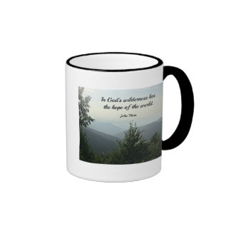 In God's Wilderness lies the hope of the world Coffee Mugs