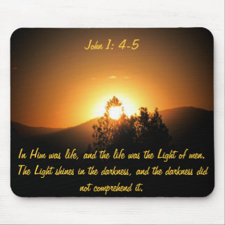 In him was life, the light of men mouse pad
