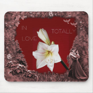 IN LOVE TOTALLY MOUSE PAD