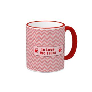 In Love We Trust Coffee Mugs